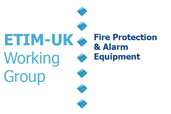 ETIM Working Group Fire Protection & Alarm Equipment