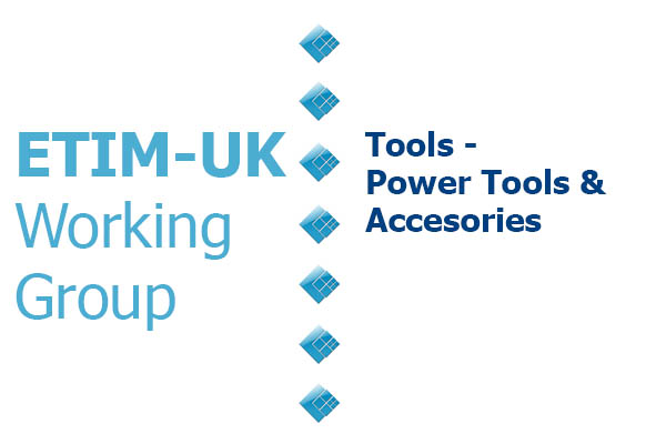 ETIM Working Group Tools - power tools and accessories